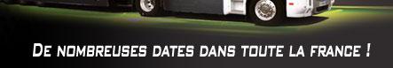 DE NOMBREUSES DATES DANS TOUTE LA FRANCE !